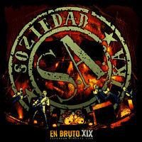 Soziedad Alkoholika - En Bruto XIX