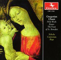 Schola Cantorum Riga - Gregorian Chant: Holy Week