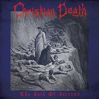 Christian Death - The Path Of Sorrows