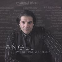 Angel - Angel, Where Have You Been