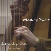 Sabrina Sigal Falls - Healing River