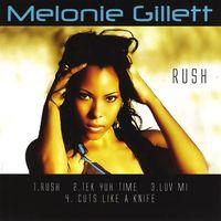 Melonie Gillett - Rush