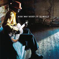 Keb' Mo' - Keep It Simple (Hol)