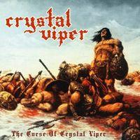 Crystal Viper - Curse Of The Crystal Viper [Import]