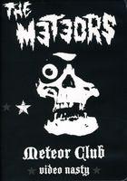 Meteors - Meteor Club-Video Nasty