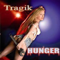 Tragik - Hunger