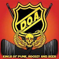 D.O.A. - Kings Of Punk Hockey & Beer