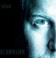 Slowburn - Blind