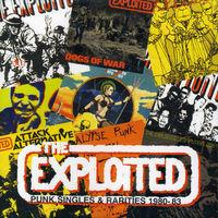 Exploited - Punk Singles & Rarities 1980-83 [Import]