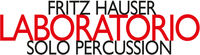 Fritz Hauser - Laboratorio / Solo Percussion