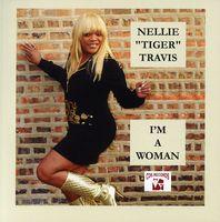 Nellie Tiger Travis - I'm A Woman