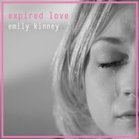 Emily Kinney - Expired Love