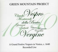 Green Mountain Project - Grand Festive Vespers in Venice C. 1640