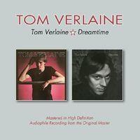 Tom Verlaine - Tom Verlaine / Dreamtime (Uk)