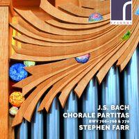 Stephen Farr - Chorale Partitas