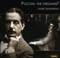 Tamminga - Puccini The Organist [Digipak]