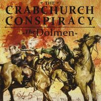 Dolmen - Crabchurch Conspiracy