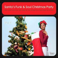 Vol 2-Santas Funk & Soul Christmas Party / Var - Santa's Funk & Soul Chrismtas Party 2 / Various