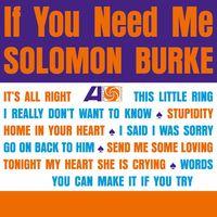Solomon Burke - If You Need Me (Hol)