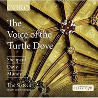 The Sixteen - Voice Of The Turtle Dove