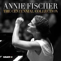 Annie Fischer - Centennial Collection