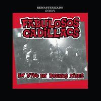 Los Fabulosos Cadillacs - En Vivo En Buenos Aires