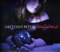 Gretchen Peters - Hello Cruel World [Import]