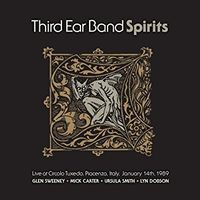 Third Ear Band - Spirits