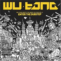 Wu-Tang - Wu-Tang Meets the Indie Culture, Vol. 2: Enter the Dubstep [PA]