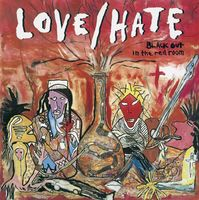 Love/Hate - Blackout In The Red Room [Deluxe] [Remastered] (Uk)