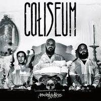 Coliseum - Anxiety's Kiss