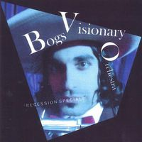 Bogs Visionary Orchestra - Recession Special