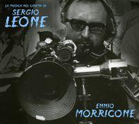 Ennio Morricone - Ennio Morricone: La Musica Nel Cinema Di Sergio Leone