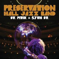 Preservation Hall Jazz Band - St Peter & 57th St.