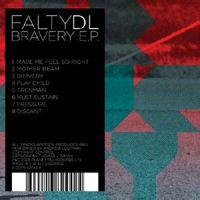 FaltyDL - Bravery