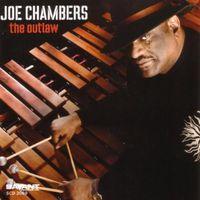 Joe Chambers - The Outlaw