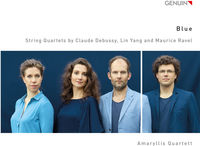 Amaryllis Quartett - Blue - String Quartets By Claude Debussy Lin Yang