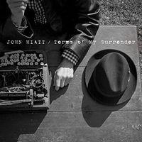 John Hiatt - Terms Of My Surrender [Import]