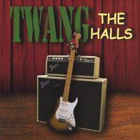Twang - Twang the Halls