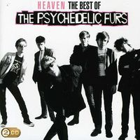 The Psychedelic Furs - Heaven: Best Of
