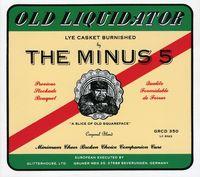 The Minus 5 - Old Liquidator