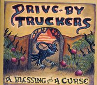 Drive-By Truckers - Blessing & A Curse [Digipak]