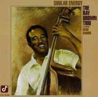 Ray Brown Trio - Soular Energy