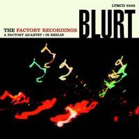 Blurt - The Factory Recordings