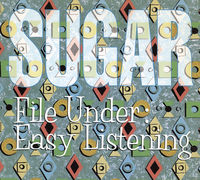 Sugar - File Under: Easy Listening: Deluxe Edition [Import]
