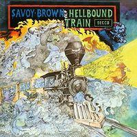 Savoy Brown - Hellbound Train [Import]