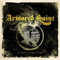Armored Saint - Carpe Noctum (Live 2015) [Vinyl]