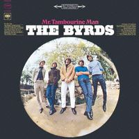 Byrds - Mr Tambourine Man
