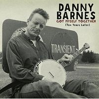Danny Barnes - Got Myself Together