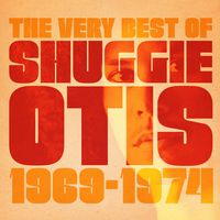 Shuggie Otis - Best Of Shuggie Otis (Uk)